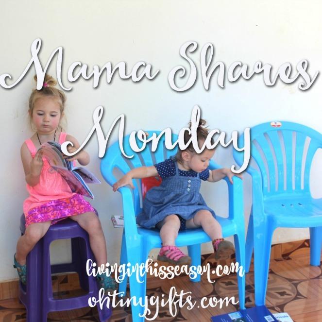 Mama Shares Monday